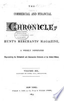 The Commercial   Financial Chronicle and Hunt s Merchant s Magazine