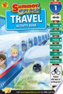 Summer Splash Travel Activity Book  Grade 1