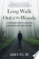 Long Walk Out Of The Woods