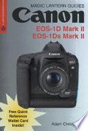 Canon EOS 1D Mark II  EOS 1Ds Mark II