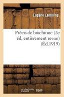 Precis de Biochimie 2e Edition  Entierement Revue