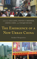 The Emergence of a New Urban China