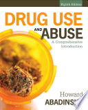 Drug Use and Abuse  A Comprehensive Introduction
