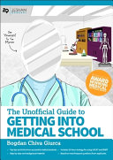 Unofficial Guide Getting Medical School