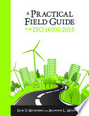 A Practical Field Guide for ISO 14001 2015