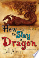 How To Slay a Dragon To Win A Fight Against One Of