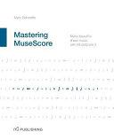 Mastering MuseScore