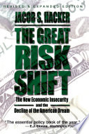 The Great Risk Shift