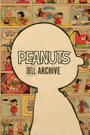 Peanuts Dell Archive : publishing, and for the first time,...