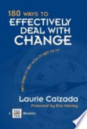 180 Ways To Effectively Deal With Change