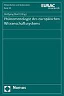 Phänomenologie des europäischen Wissenschaftssystems