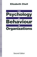 The Psychology of Behaviour in Organizations