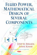 Fluid Power  Mathematical Design of Several Components