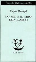 Lo zen e il tiro con l arco