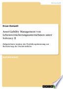 Asset-Liability Management von Lebensversicherungsunternehmen unter Solvency II