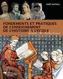 illustration Fondements et pratiques de l'enseignement de l'histoire à l'école