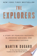 The Explorers Account Of A Great Forbidding Adventure And