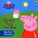 Daddy Pig s Fun Run