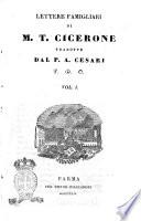 Lettere famigliari di M T  Cicerone