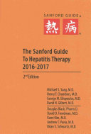 The Sanford Guide to Viral Hepatitis Therapy 2016 2017