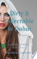 Dirty   Delectable in Dubai