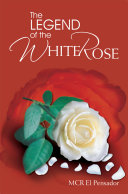 download ebook the legend of the white rose pdf epub