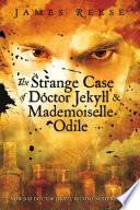 The Strange Case of Doctor Jekyll   Mademoiselle Odile