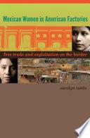 Mexican Women in American Factories