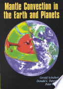 Mantle Convection in the Earth and Planets 2 Volume Set