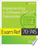 Exam Ref 70 745 Implementing a Software Defined DataCenter