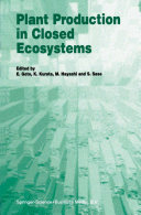 Plant Production in Closed Ecosystems