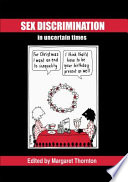 Sex Discrimination in Uncertain Times