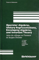 Operator algebras  unitary representations  enveloping algebras  and invariant theory