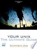 Your Unix  The Ultimate Guide