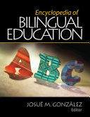 Encyclopedia of Bilingual Education