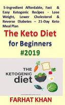 The Keto Diet For Beginners 2019