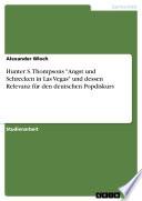 """Hunter S. Thompsons """"Angst und Schrecken in Las Vegas"""" und dessen Relevanz für den deutschen Popdiskurs"""