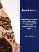 Sweet Waste