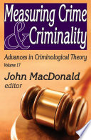 Measuring Crime and Criminality