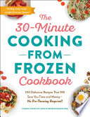 Book The 30 Minute Cooking from Frozen Cookbook