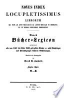 Vollständiges Bücher-Lexicon ... 1750-1910