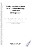 The Internationalization of U S  Manufacturing