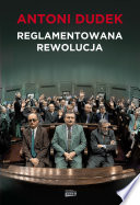 Reglamentowana rewolucja