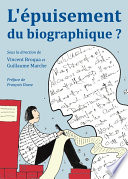 L   puisement du biographique