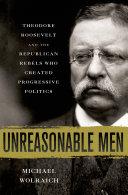 Unreasonable Men