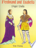 Ferdinand and Isabella Paper Dolls Life With This Collection Featuring