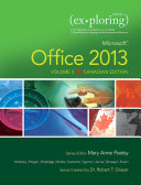 Exploring Microsoft Office 2013  Volume 2  First Canadian Edition