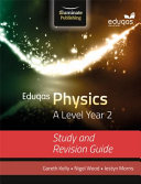 Eduqas Physics for A Level Year 2  Study and Revision Guide