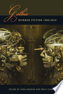 Gothic Science Fiction 1980 2010 book