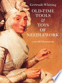Old Time Tools   Toys of Needlework